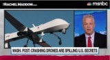Rachel Maddow explains what crashed drones reveal about U.S. foreign policy secrets (video)