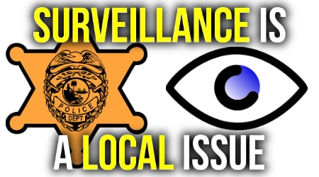 Free Forum: Surveillance is a Local Issue