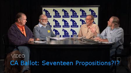 Video: Seventeen Ballot Propositions?!?