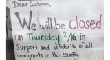 Businesses Shutter Nationwide for #DayWithoutImmigrants