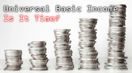 Free Forum: Is It Time for a Universal Basic Income?