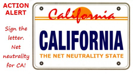 Action Alert: Net Neutrality for California!