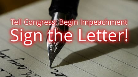 Tell Congress – Begin Impeachment