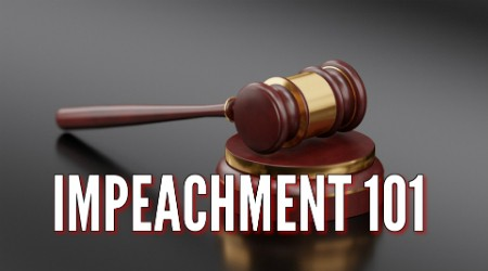 Free Forum: Impeachment 101 – The Case, The Process, The Politics